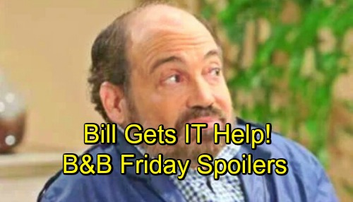 The Bold and the Beautiful Spoilers: Friday, November 9 - Bill Gets IT Expertise To Bring Down Ridge - Xander Wants Emma