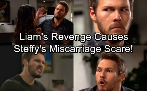 The Bold and the Beautiful Spoilers: Liam's Revenge Causes Steffy's Miscarriage Scare