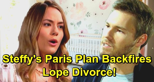 The Bold and the Beautiful Spoilers: Steffy's Paris Plan Backfires - Liam and Hope Divorce On The Way?