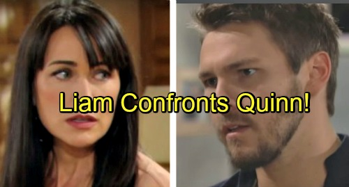 'The Bold and the Beautiful' Spoilers: Liam Blasts Quinn, Claims Steffy Won't Betray Him – Quinn Has Bigger Katie Problems