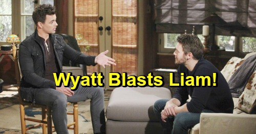 The Bold and the Beautiful Spoilers: Wyatt Blasts Liam For Focusing On Steffy and Kelly After Beth Death, Neglecting Hope