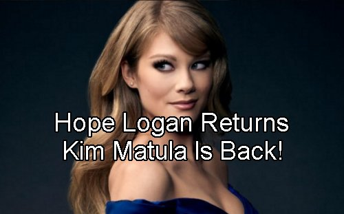 The Bold and The Beautiful Spoilers: Kim Matula Returns To B&B - Hope Makes Trouble For Liam and Steffy?