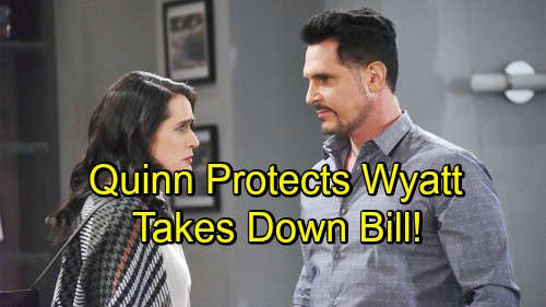 The Bold and the Beautiful Spoilers: Quinn Returns To The Dark Side - Takes Down Bill To Protect Wyatt