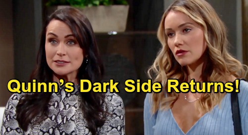 The Bold and the Beautiful Spoilers: Quinn's Dark Side Returns as Mysteries Unravel – Brings Much-Needed Drama in Steffy's Absence