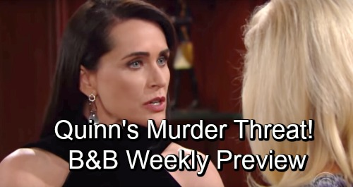 The Bold and the Beautiful Spoilers: Hot Weekly Promo – Quinn Threatens to Kill Pam – Victorious Bill Gets Parental Rights Back