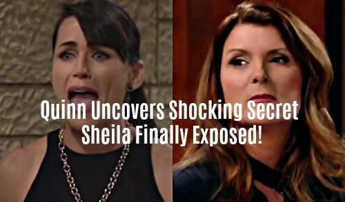 The Bold and the Beautiful Spoilers: Quinn Uncovers Shocking Secret – Forms Ruthless Plan to Bring Sheila Down