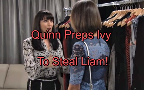 The Bold and the Beautiful Spoilers: Quinn Glams Up Ivy To Steal Liam – Scheming Katie Says Ridge Is Love of Brooke's Life