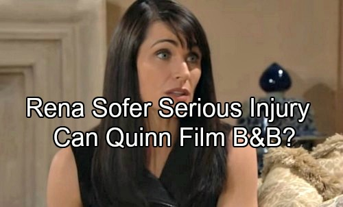 The Bold and the Beautiful Spoilers: Rena Sofer Suffers Painful Injury – Can Quinn Continue Filming B&B?