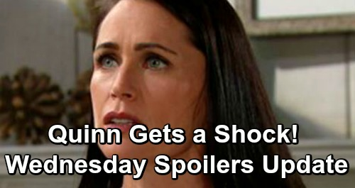 The Bold and the Beautiful Spoilers: Wednesday, December 5 Update – Quinn Gets a Shock – Bill Pushes Brooke to Protect Taylor