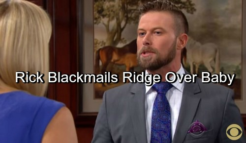 The Bold and the Beautiful (B&B) Spoilers: Rick Blackmails Ridge Over Thomas Paternity Secret – Power Play for Forrester