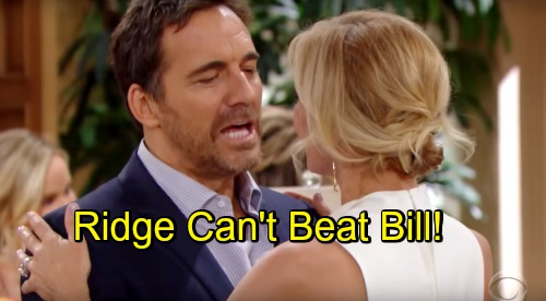 The Bold and the Beautiful Spoilers: Ridge Can't Win - Bill Lets Enemy Off The Hook, But Marriage To Brooke Is The Price