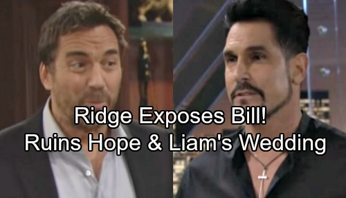 The Bold and the Beautiful Spoilers: Ridge Exposes Bill's Scheming, Ruins Hope and Liam's Wedding – B&B Chaos Ahead