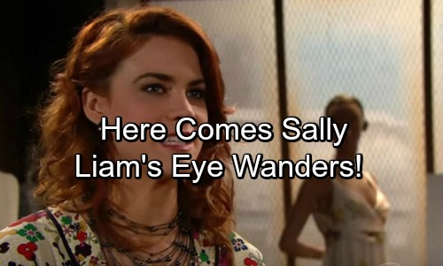 The Bold and the Beautiful Spoilers: Sally's Faith in Humanity Restored – Liam's Eye Wanders Away From Steffy