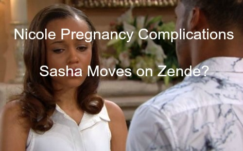 The Bold and the Beautiful (B&B) Spoilers: Nicole's Pregnancy Complications - Frenemy Sasha Makes a Move on Vulnerable Zende