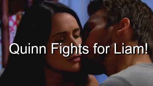 The Bold and the Beautiful (B&B): Quinn Fights to Keep Liam After Kidnapping Reveal - Stays With 'Eve'