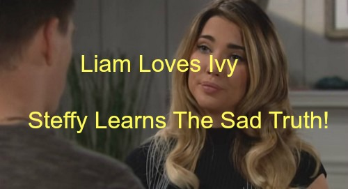 The Bold and the Beautiful (B&B) Spoilers: Steffy Overhears Liam Profess Love for Ivy - Furious Steffy Ready to Rumble!