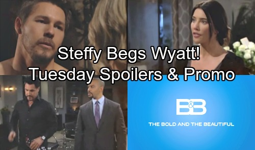 The Bold and the Beautiful Spoilers: Tuesday, May 8 – Steffy Begs for Wyatt's Help – Justin Warns Bill of Disastrous Fallout