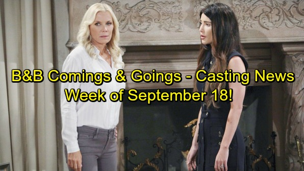 The Bold and the Beautiful Spoilers: Comings and Goings - Week of September 18 - Casting News