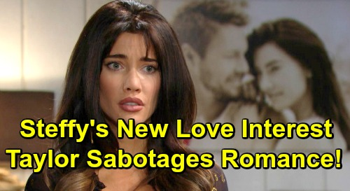 The Bold and the Beautiful Spoilers: Steffy's New Man Brings Return Drama – Taylor Sabotages Romance, Wants Steam Family?
