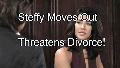 'The Bold and the Beautiful' Spoilers: Steffy Moves Out, Threatens To Divorce Wyatt If Quinn Doesn't Dump Eric