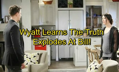 The Bold and the Beautiful Spoilers: Wyatt Explodes Over Bill's Manipulation – Learns He Was a Pawn in 'Steam' Breakup Plan