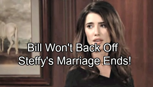 The Bold and the Beautiful Spoilers: Bill Won't Back Off - Steffy Has A Serious Problem, Marriage To Liam Ends