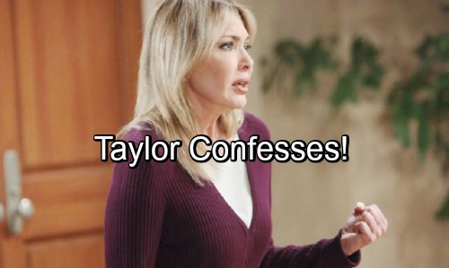 The Bold and the Beautiful Spoilers: Taylor Confesses to Attempted Murder, Sacrifices Freedom for Steffy