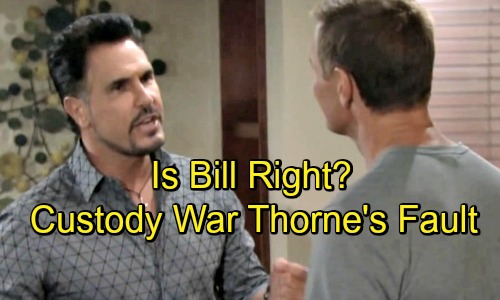 The Bold and the Beautiful Spoilers: Is Bill Right - Thorne The Only Reason Why Katie Wants Full Custody of Will?