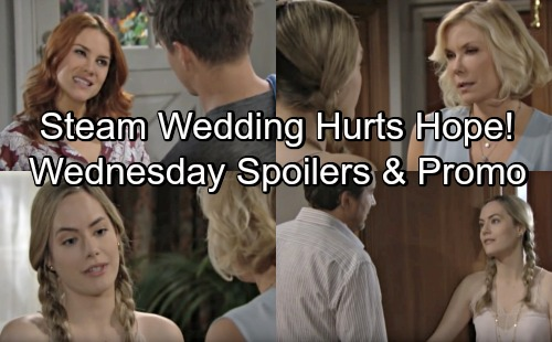The Bold and the Beautiful Spoilers: Wednesday, June 20 – Steam Wedding Plans Bring Hope More Pain – Brooke Struggles to Help