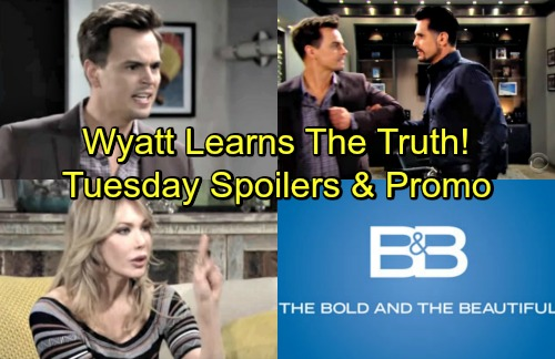 The Bold and the Beautiful Spoilers: Tuesday, May 15 – Wyatt and Bill Face Off – Steffy's News Enrages Taylor, Brooke Targeted
