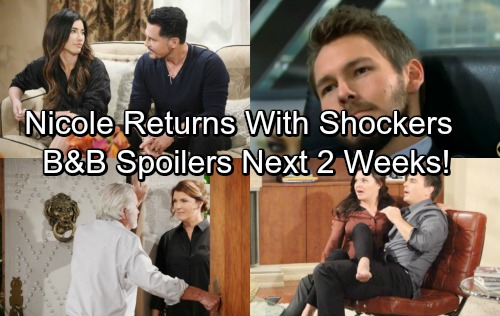 The Bold and the Beautiful Spoilers: Next 2 Weeks - Nicole Returns with Updates from Paris – Bill's Shocking Revenge Play