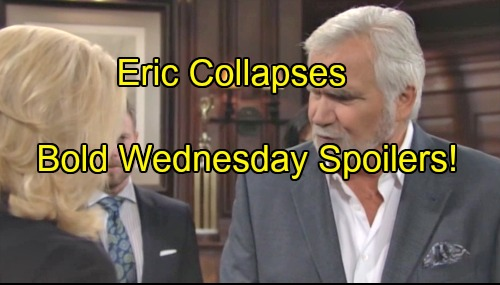 'The Bold and the Beautiful' Spoilers: Eric's Sudden Collapse Stuns Family – Quinn's Tearful Meltdown Touches Wyatt's Heart