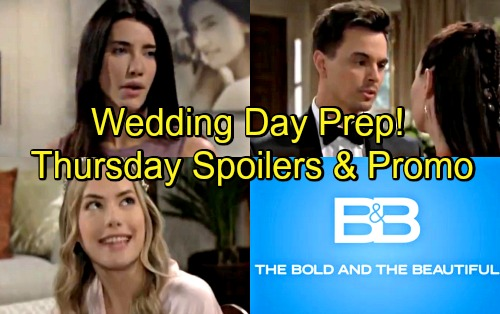 The Bold and the Beautiful Spoilers: Thursday, May 24 – Wedding Day Prep – Hope's Dreams Come True as Steffy's Nightmare Continues