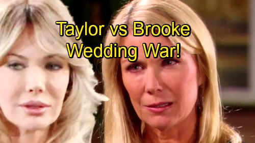 The Bold and the Beautiful Spoilers: Taylor Sabotages Liam and Hope's Marriage – Brooke Works to Save Wedding