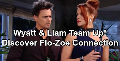 The Bold and the Beautiful Spoilers: Liam and Wyatt Team Up – Spencer Brothers Bust Zoe-Flo Connection