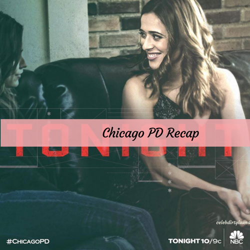 "Chicago PD Recap 4/5/17: Season 4 Episode 19 ""Last Minute Resistance"""