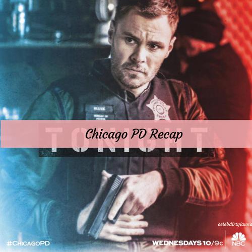 "Chicago PD Recap 3/29/17: Season 4 Episode 18 ""Little Bit of Light"""