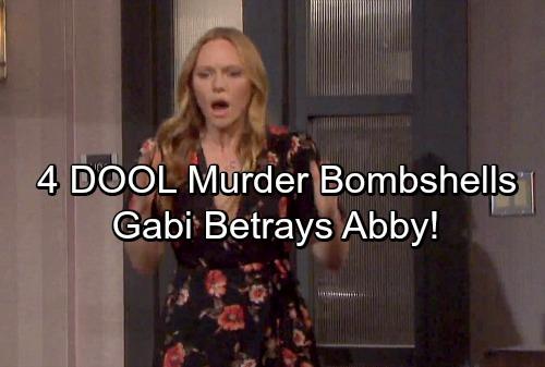 Days of Our Lives Spoilers: 4 DOOL Bombshells – Murder Investigation Mayhem, Backstabbing Gabi Drama Ahead