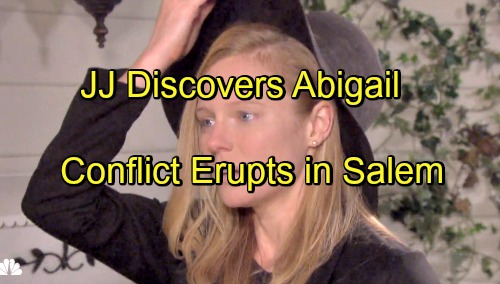 Days of Our Lives Spoilers: JJ Discovers Abigail, Jennifer Learns of Laura's Deception - Chad Blows Up at Abby and Andre