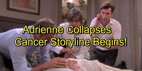 'Days of Our Lives' Spoilers: Adrienne Collapses, Cancer Storyline Begins