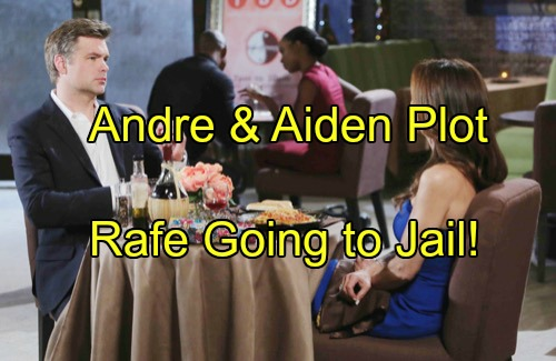 'Days of Our Lives' Spoilers: Jealous Aiden Accepts Andre's Sinister Offer - Take Rafe Down, Eliminate Rival For Hope