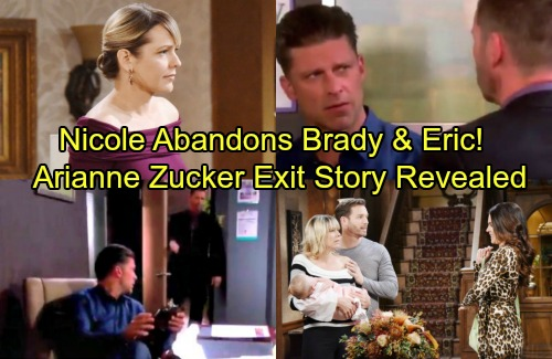 Days of Our Lives Spoilers: Nicole Abandons Both Brady and Eric - Arianne Zucker Exit Storyline Revealed