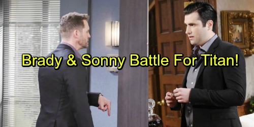 Days of Our Lives Spoilers: Brady Wages War with Sonny – Titan Business Battle Gets Brutal