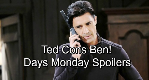 Days of Our Lives Spoilers: Monday, December 3 – Gabi's New Plan Hits a Snag – Ted Cons Ben – Chad's Awful Admission