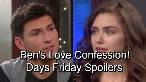 Days of Our Lives Spoilers: Friday, November 9 – Ciara Hears Ben's Love Confession - Tripp Admits His Crime