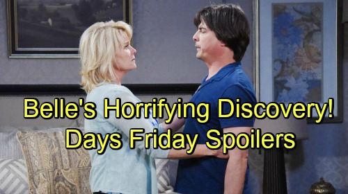 Days of Our Lives Spoilers: Friday, September 7 – Belle's Horrifying Discovery – Lucas Gets Baby News – Will Confesses to Paul