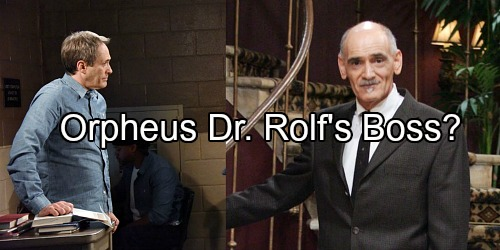 Days of Our Lives Spoilers: Who is Dr. Rolf's Boss? Orpheus Might be the One in Charge