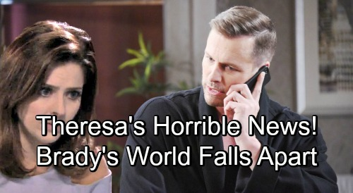 Days of Our Lives Spoilers: 2 Weeks Ahead - Theresa Drops a Bomb, Sends Crushing News to Salem – Brady's World Falls Apart