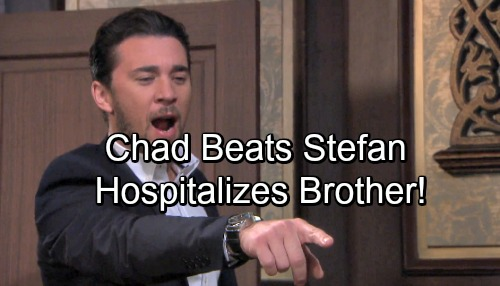 Days of Our Lives Spoilers: Chad Nearly Beats Stefan to Death – Betraying Brother Hospitalized with Severe Injuries