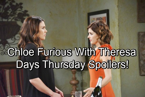 Days of Our Lives Spoilers: Thursday, May 31 – Chloe Seethes Over Theresa's Betrayal – Xander Stirs the Pot – Tripp Confronts Ciara